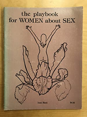 The Playbook for Women about Sex: Blank, Joani