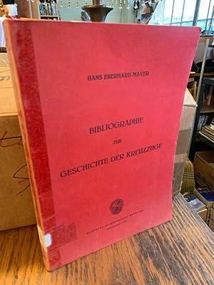 Bibliographie Zur Geschichte Der Kreuzzuge by Mayer, Hans Eberhard: Mayer, Hans Eberhard