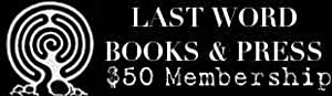 Friends of Last Word Books & Press Monthly Membership - $50.00 a month level