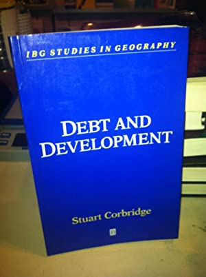 Debt and Development (The Royal Geographical Society with the Institute of British Geographers St...