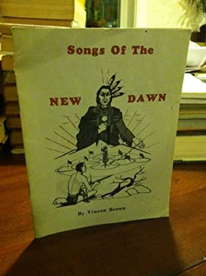 Songs of the New Dawn