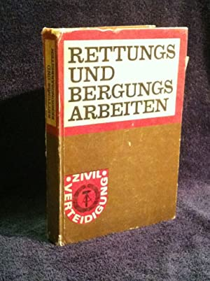 Rettungs und Bergungs Arbeiten (Rescue and Salvage Work)