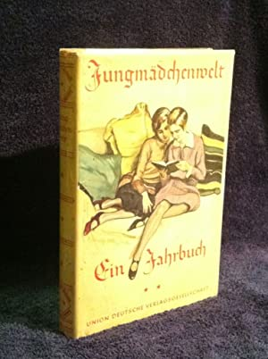 Jungsmadchenwelt Ein Jahrbuch fur Junge Madchen (Young Girls' World: A Yearbook for Young Girls)
