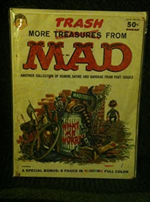 More Trash From Mad: Another Collection of Humor, Satire and Garbage From Past Issues: FELDSTEIN, ...