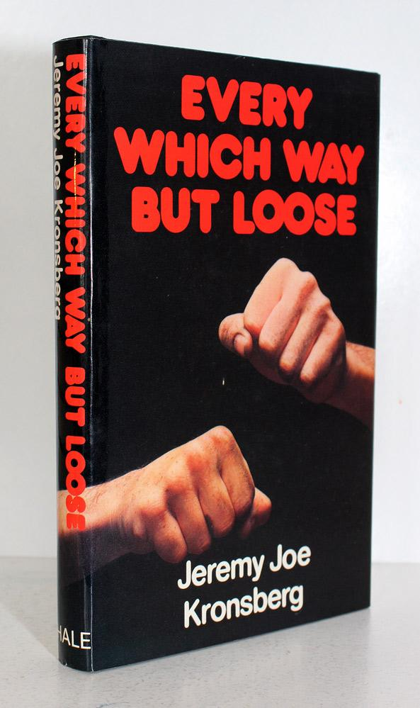 Every Which Way But Loose Jeremy Joe Kronsberg