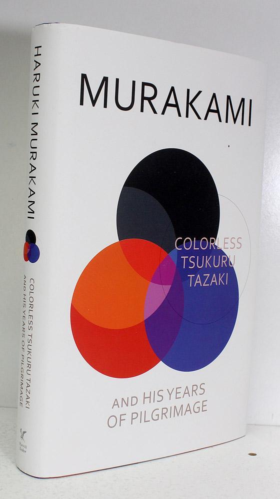 Colorless Tsukuru Tazaki and His Years of Pilgrimage - Haruki Murakami SIGNED