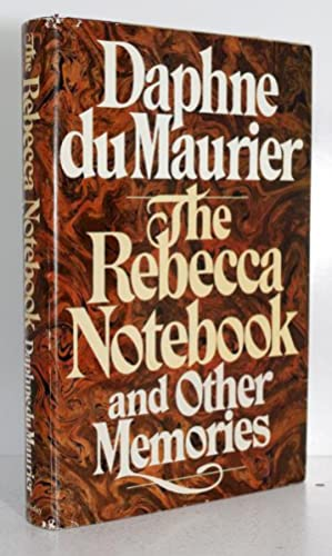 The Rebecca Notebook and Other Memories.: Daphne Du Maurier
