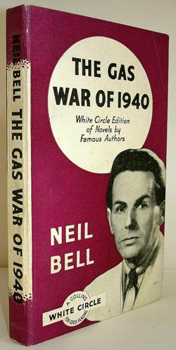 The Gas War of 1940: Neil Bell