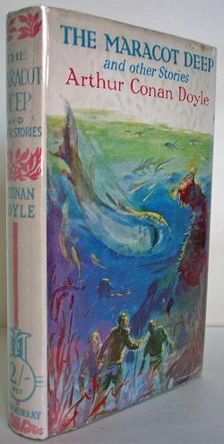 The Maracot Deep and Other Stories: Arthur Conan Doyle