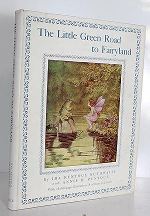 The Little Green Road to Fairyland: Ida Rentoul Outhwaite