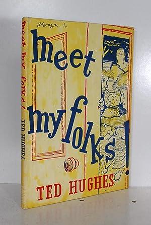 Meet My Folks: Ted Hughes