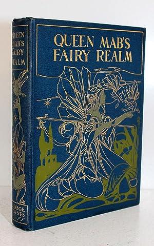 Queen Mab's Fairy Realm: Arthur Rackham