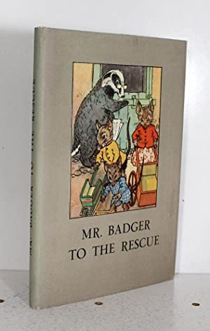 Mr Badger to the Rescue: W Perring
