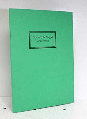 Behind the Magus: John Fowles (Signed)