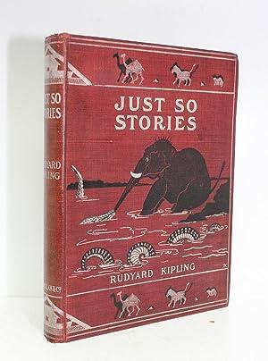 Just So Stories: Rudyard Kipling