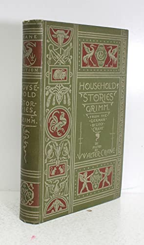 Household Stories from Grimm: Grimm, Walter Crane