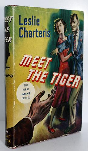 Meet the Tiger: Leslie Charteris