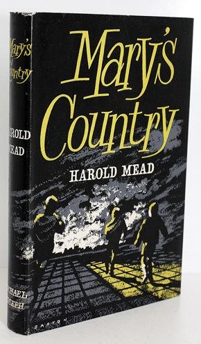 Mary's Country: Harold Mead