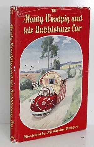 Monty Woodpig and His Bubblebuzz Car: BB Deny Watkins