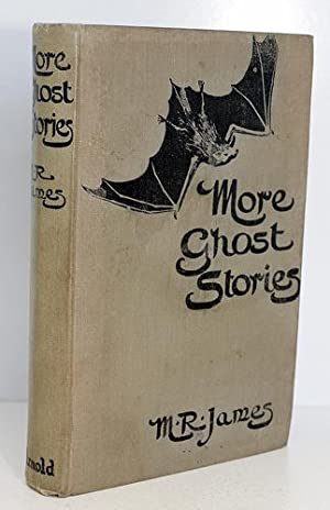 More Ghost Stories of an Antiquary: M R James