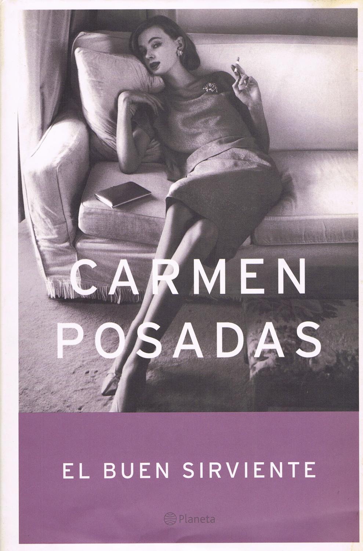EL BUEN SIRVIENTE : - Carmen Posadas