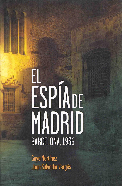 Resultado de imagen de El Espía de Madrid