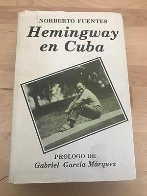 HEMINGWAY EN CUBA :: Norberto Fuentes