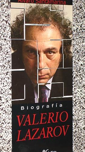 VALERIO LAZAROV, Biografia: Alvaro Santamarina
