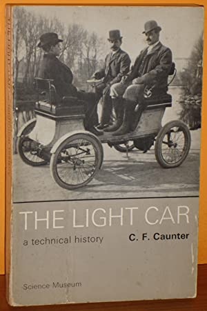 THE LIGHT CAR :A technical history of cars with Engines of Less than 1600 c.c. Capacity