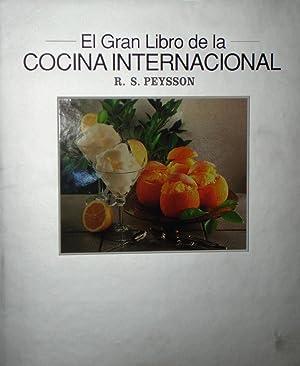 EL GRAN LIBRO DE LA COCINA INTERNACIONAL,: R. S. Peysson