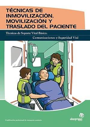 TECNICAS DE INMOBILIZACION, MOBILIZACION Y TRASLADO DEL: Manuel Guinot García