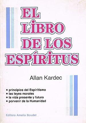 EL LIBRO DE LOS ESPIRITUS,: Allan Kardec