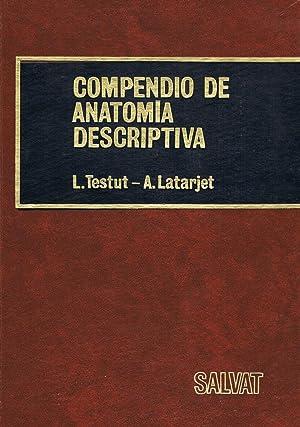 COMPENDIO DE ANATOMIA DESCRIPTIVA,: L. Testut / A. Latarjet
