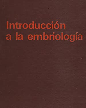 INTRODUCCION A LA EMBRIOLOGIA,: B. I. Balinsky