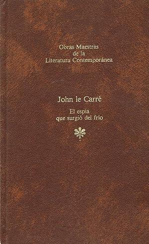 EL ESPIA QUE SURGIO DEL FRIO,: John Le Carre