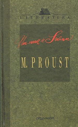 UN AMOR DE SWANN,: Marcel Proust