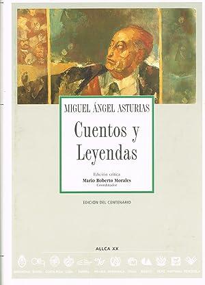 CUENTOS Y LEYENDAS : Miguel Angel Asturias
