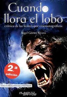 CUANDO LLORA EL LOBO, Cronica de los: Angel Gomez Rivero