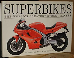 SUPERBIKES :The word s greatest street racers