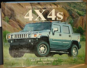 THE ULTIMATE GUIDE TO 4 X 4 :And Off-Road Vehicles