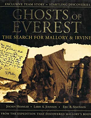 GHOSTS OF EVEREST, The search for mallory: Jochen Hemmleb /