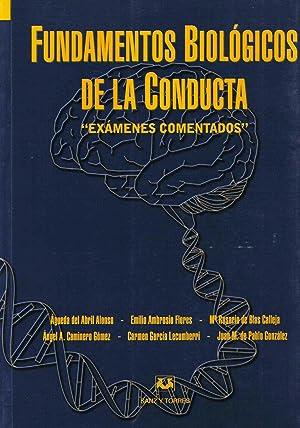 FUNDAMENTOS BIOLOGICOS DE LA CONDUCTA :Examenes comentados: Varios
