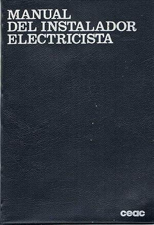 MANUAL DEL INSTALADOR ELECTRICISTA,: Jose Roldan