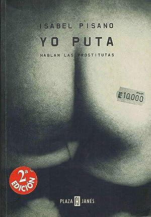 YO PUTA :Hablan las prostitutas: Isabel Pisano