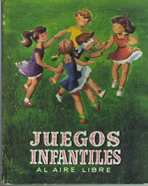JUEGOS INFANTILES AL AIRE LIBRE,: Tomas G. Larraya