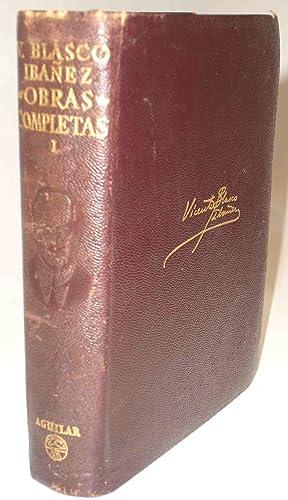 OBRAS COMPLETAS (Tomo I), V. Blasco Ibañez: Vicente Blasco Ibañez