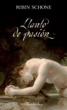 LLANTO DE PASION,: Robin Schone