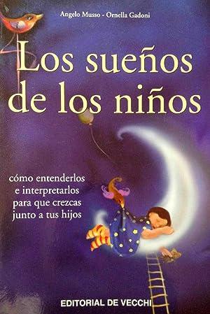 LOS SUEÑOS DE LOS NIÑOS, Cómo entenderlos e interpretarlos: Angelo Musso / ...