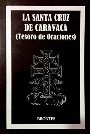 LA SANTA CRUZ DE CARAVACA :Tesoro de: s/d