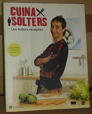 CUINA PER SOLTERS :Les millors receptes: Ismael Padros
